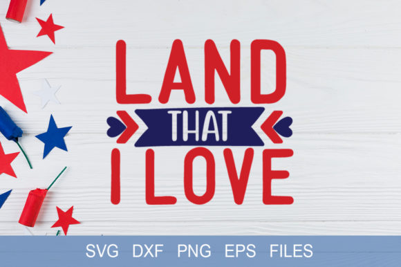 Download Free Land That I Love Graphic By Graphicsqueen Creative Fabrica SVG Cut Files