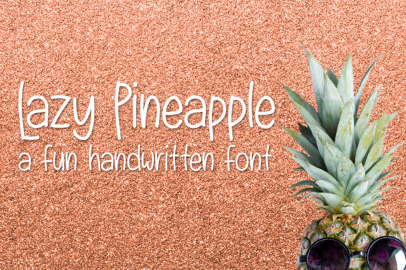 Lazy Pineapple Sans Serif Font By Kristy Hatswell
