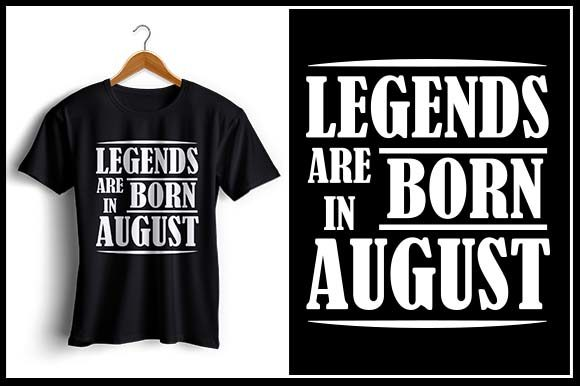 Download Free Legends Are Born In August Graphic By Zaibbb Creative Fabrica for Cricut Explore, Silhouette and other cutting machines.