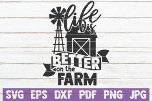 Download Free Life Is Better On The Farm Svg Cut File Graphic By for Cricut Explore, Silhouette and other cutting machines.
