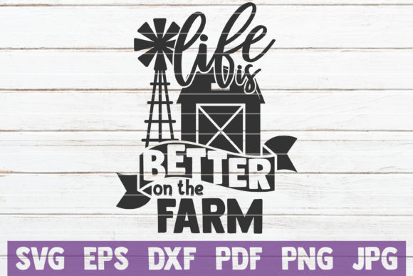 Life is Better on the Farm SVG Cut File Graphic By MintyMarshmallows Image 1