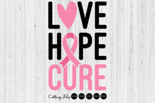 Love Hope Cure   Cancer Awareness SVG   Graphic By HD Art Workshop