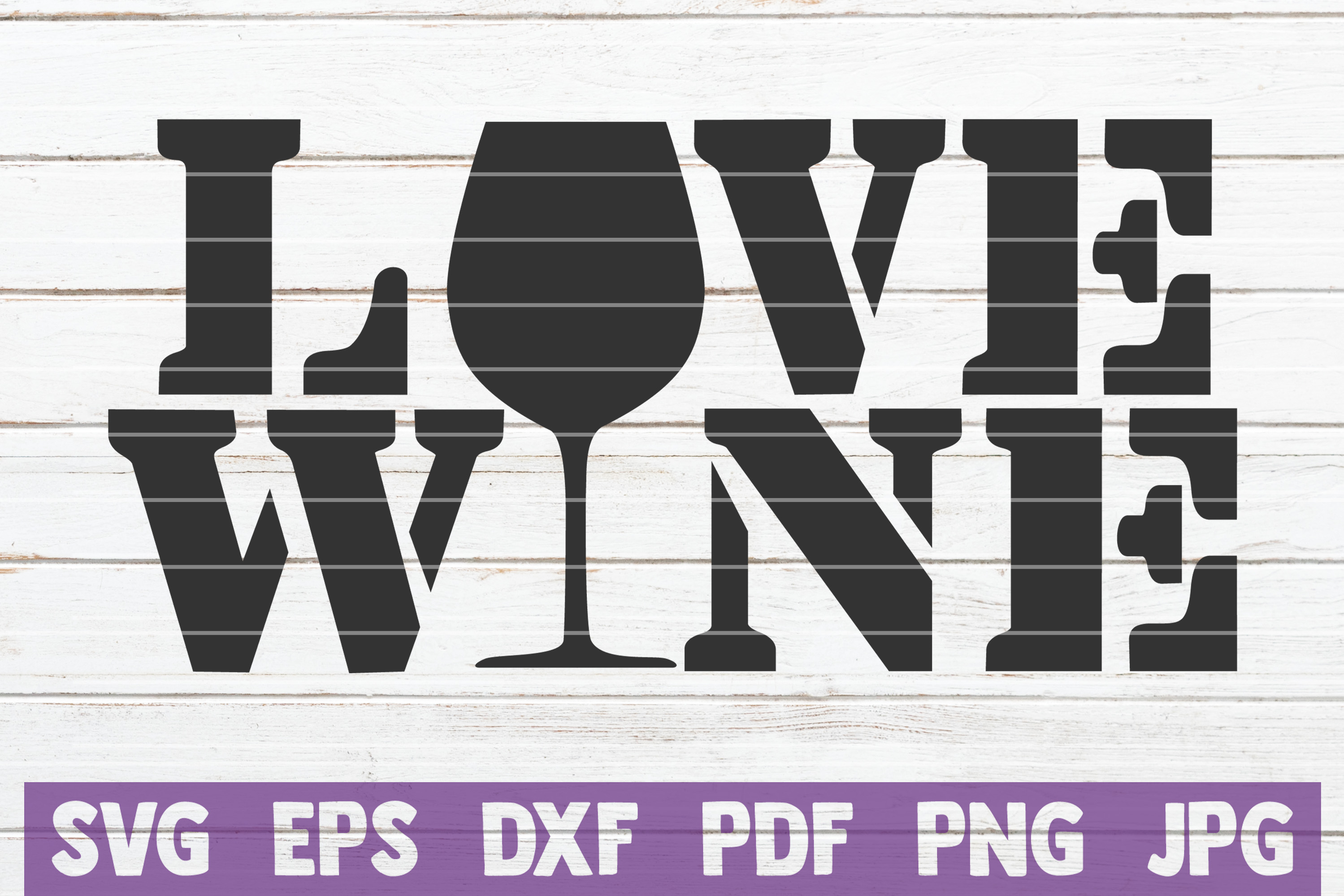 Download Free Love Wine Svg Cut File Graphic By Mintymarshmallows Creative for Cricut Explore, Silhouette and other cutting machines.