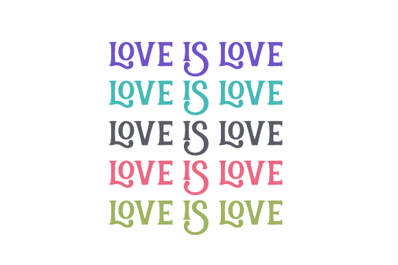 Download Free Love Is Love Svg Cut File By Creative Fabrica Crafts Creative for Cricut Explore, Silhouette and other cutting machines.