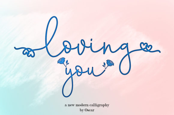 Print on Demand: Loving You Script & Handwritten Font By Lettering