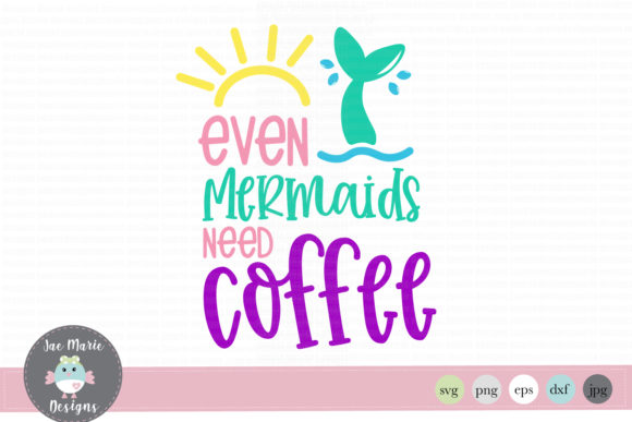 Download Free Mermaid Coffee Graphic By Thejaemarie Creative Fabrica for Cricut Explore, Silhouette and other cutting machines.