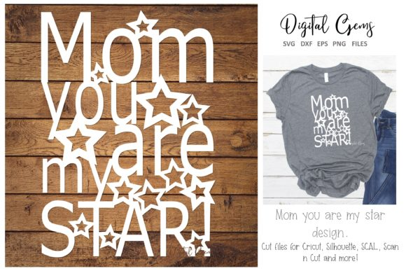 Download Free Mom You Are A Star Paper Cut Design Graphic By Digital Gems for Cricut Explore, Silhouette and other cutting machines.