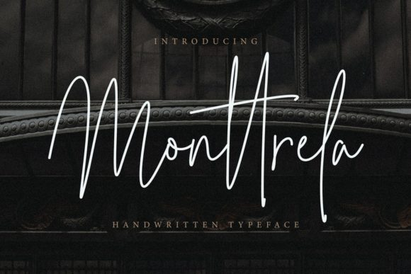 Print on Demand: Monttrela Script & Handwritten Font By CreatypeStudio