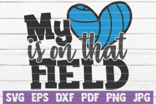Download Free My Heart Is On That Field Volleyball Graphic By for Cricut Explore, Silhouette and other cutting machines.