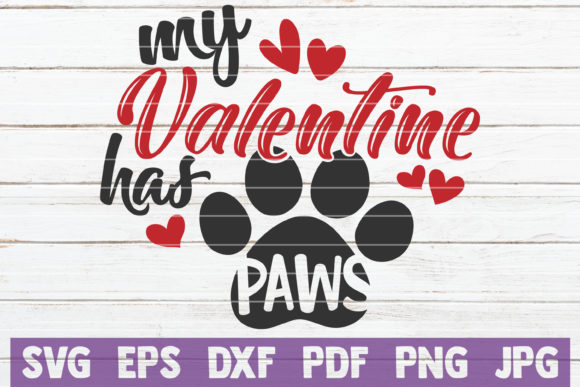 Download Free My Valentine Has Paws Svg Cut File Graphic By Mintymarshmallows Creative Fabrica for Cricut Explore, Silhouette and other cutting machines.