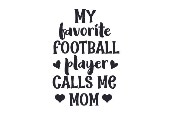 Download Free My Favorite Football Player Calls Me Mom Svg Cut File By for Cricut Explore, Silhouette and other cutting machines.