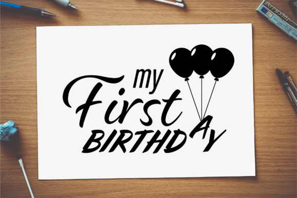 Download Free My First Birthday Graphic By Vectorbundles Creative Fabrica for Cricut Explore, Silhouette and other cutting machines.