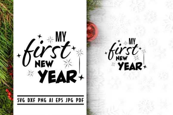 My First New Year Quote Graphic By Vectorbundles Creative Fabrica