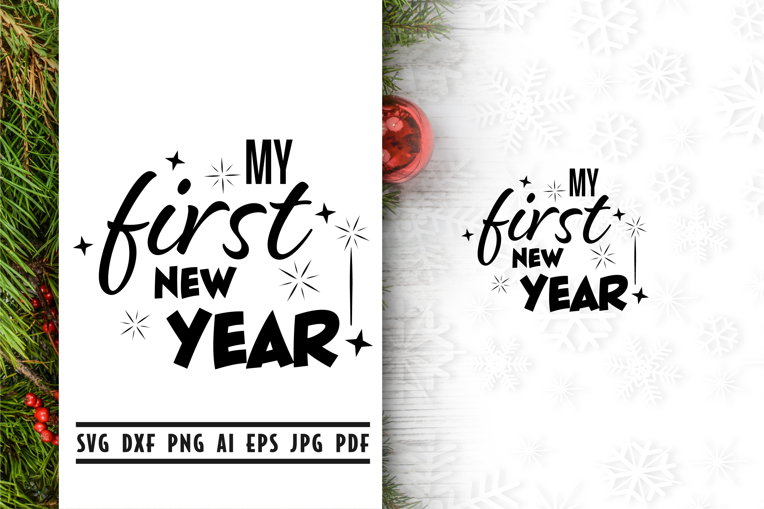 Download Free My First New Year Quote Graphic By Vectorbundles Creative Fabrica for Cricut Explore, Silhouette and other cutting machines.
