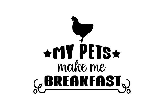Download Free My Pets Make Me Breakfast Svg Cut File By Creative Fabrica for Cricut Explore, Silhouette and other cutting machines.