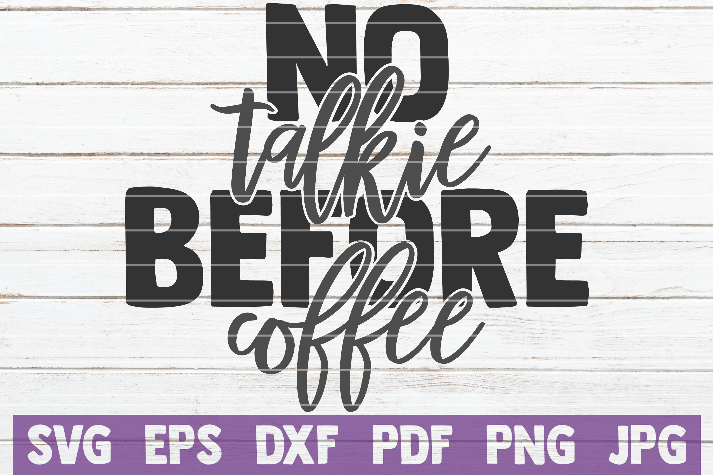 Download Free No Talkie Before Coffee Svg Cut File Graphic By for Cricut Explore, Silhouette and other cutting machines.