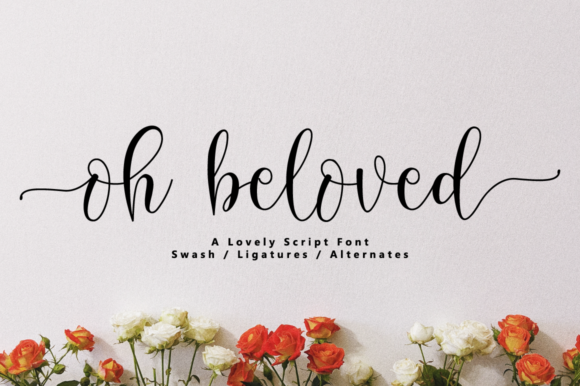 Print on Demand: Oh Beloved Script & Handwritten Font By NissaStudio