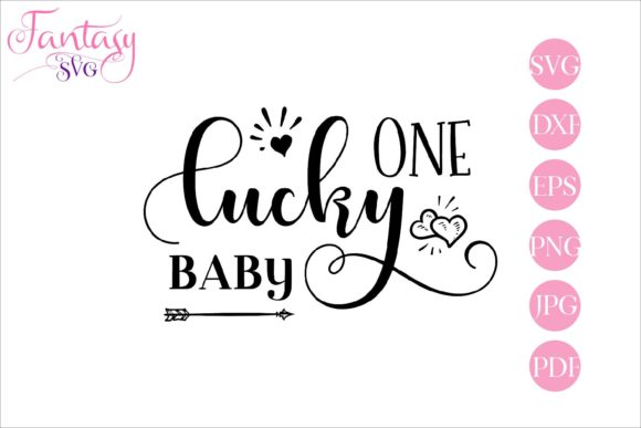 Download Free One Lucky Baby Cut Files Graphic By Fantasy Svg Creative Fabrica for Cricut Explore, Silhouette and other cutting machines.