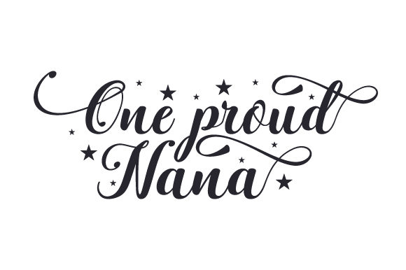 One Proud Nana Family Craft Cut File By Creative Fabrica Crafts - Image 1