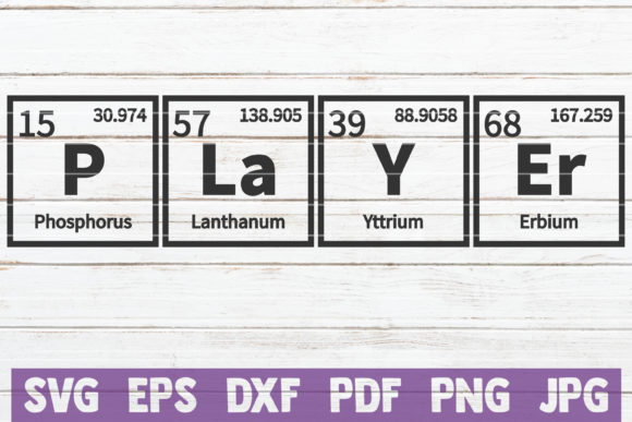 Player Periodic Table Cut File Graphic Graphic Templates By MintyMarshmallows