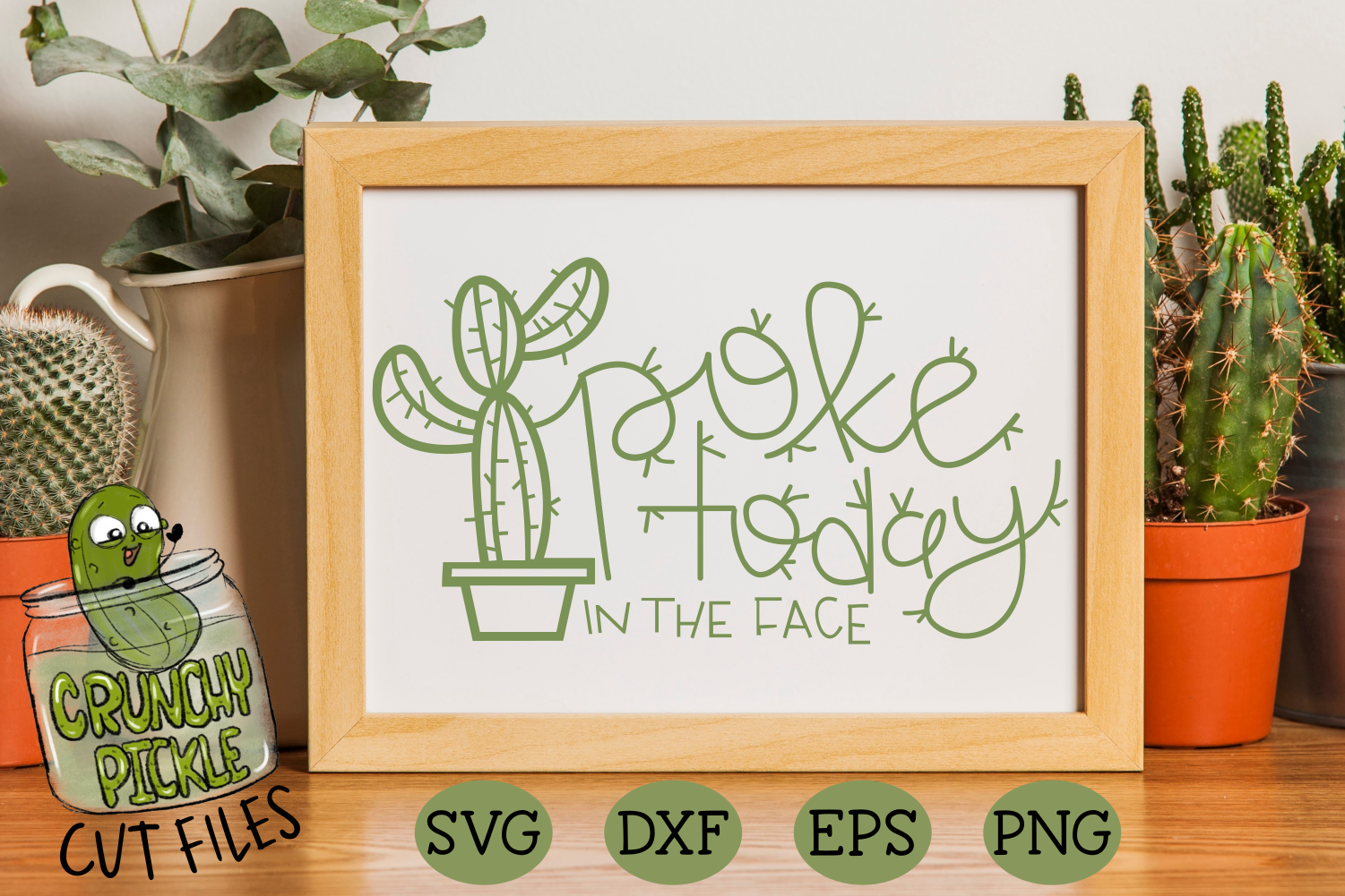 Download Free Poke Today In The Face Cactus Pun Graphic By Crunchy Pickle Creative Fabrica for Cricut Explore, Silhouette and other cutting machines.