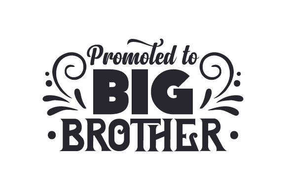Download Free Promoted To Big Brother Svg Cut File By Creative Fabrica Crafts for Cricut Explore, Silhouette and other cutting machines.