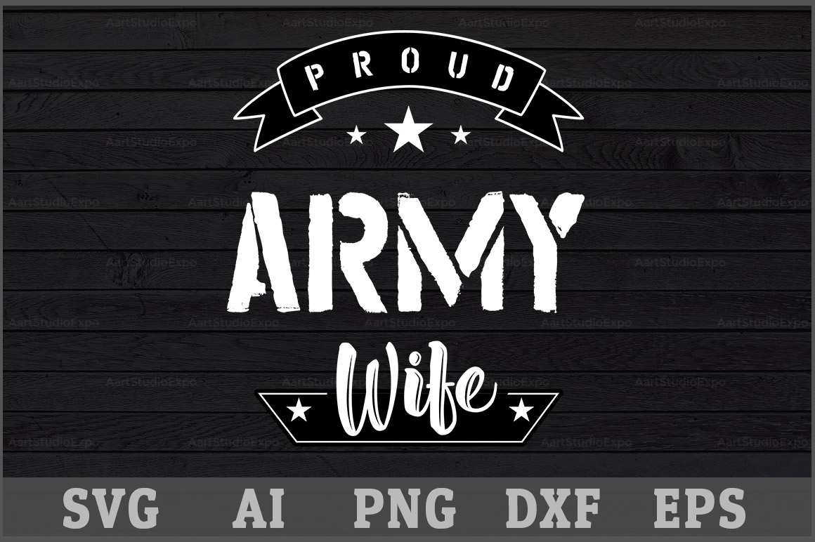 Download Free Proud Army Wife Svg Design Graphic By Aartstudioexpo Creative for Cricut Explore, Silhouette and other cutting machines.