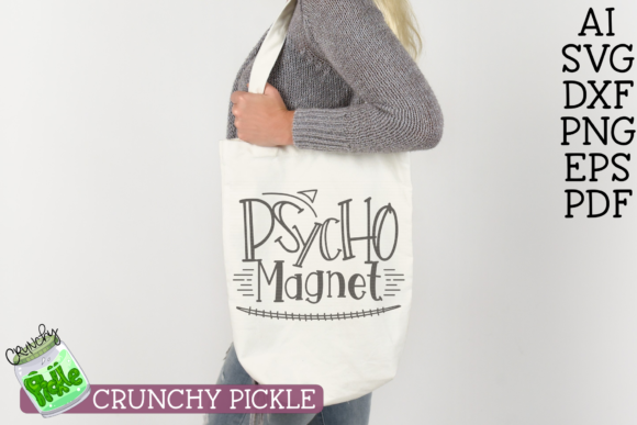 Psycho Magnet Graphic By Crunchy Pickle Creative Fabrica
