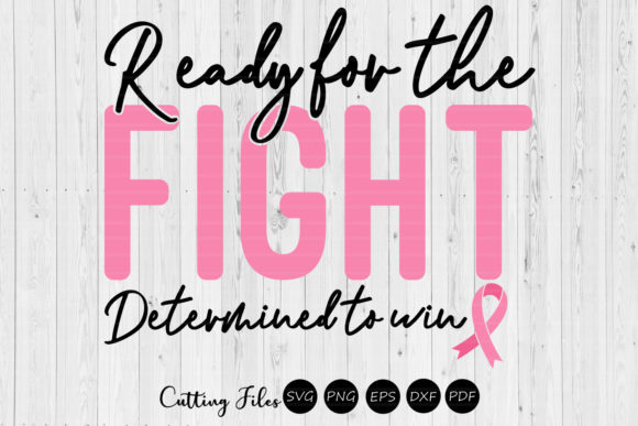 Print on Demand: Ready for the Fight | Cancer Awareness | Graphic Graphic Templates By HD Art Workshop