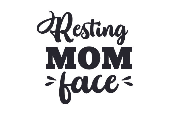 Download Free Resting Mom Face Svg Cut File By Creative Fabrica Crafts for Cricut Explore, Silhouette and other cutting machines.