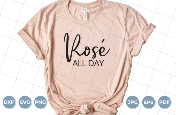 Download Free Rose All Day Wine Lover Graphic By Luxedesignartetsy for Cricut Explore, Silhouette and other cutting machines.