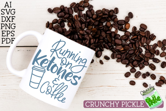Download Free Running On Ketones Coffee Keto Diet Graphic By Crunchy for Cricut Explore, Silhouette and other cutting machines.