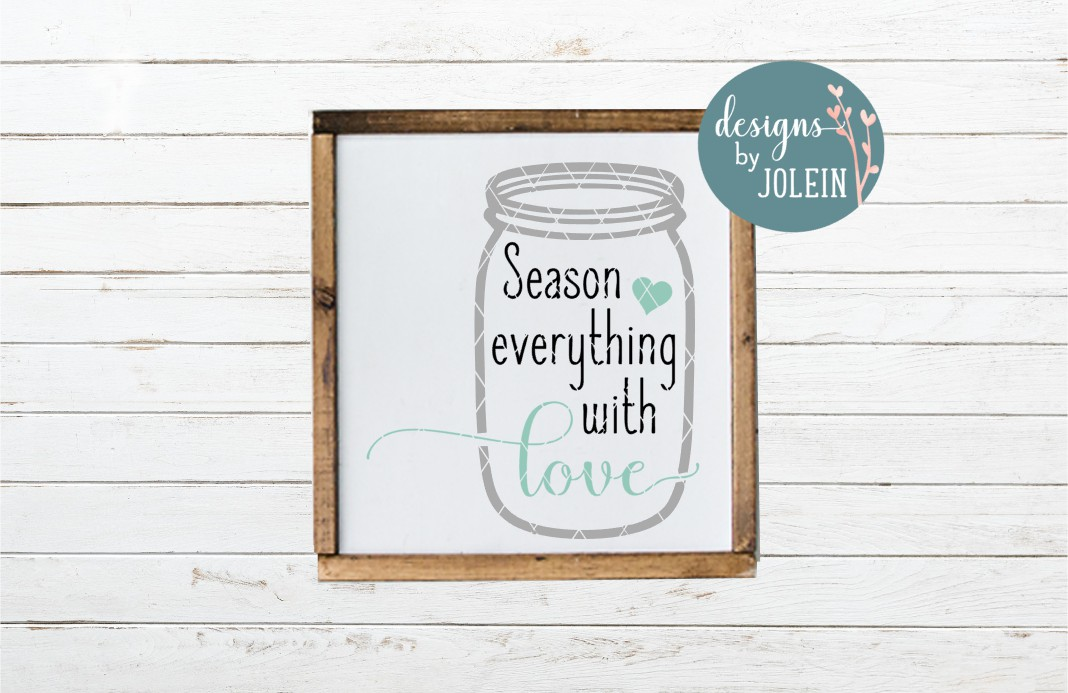 Download Free Season Everything With Love Graphic By Designs By Jolein for Cricut Explore, Silhouette and other cutting machines.