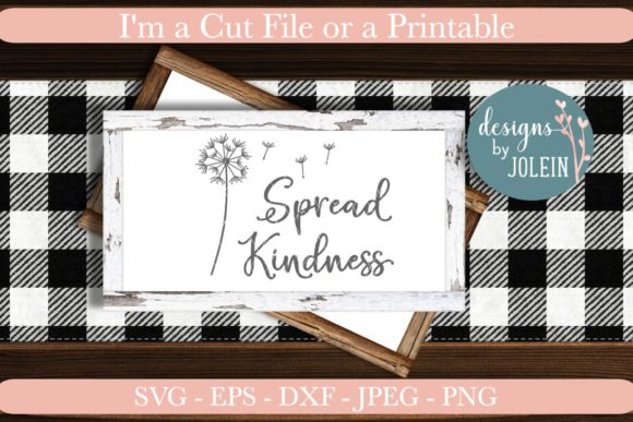 Download Free Spread Kindness Graphic By Designs By Jolein Creative Fabrica for Cricut Explore, Silhouette and other cutting machines.