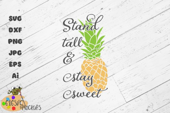 Stand Tall & Stay Sweet Graphic By 616SVG