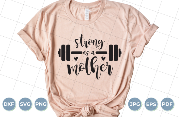 Strong As a Mother Graphic Crafts By luxedesignartetsy