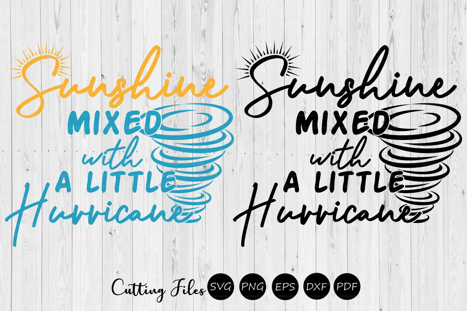 Download Free Sunshine Mixed With A Little Hurricane Graphic By Hd Art for Cricut Explore, Silhouette and other cutting machines.
