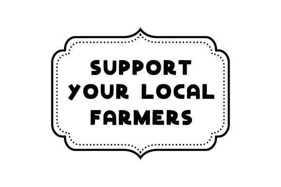 Support Your Local Farmers Farm & Country Craft Cut File By Creative Fabrica Crafts