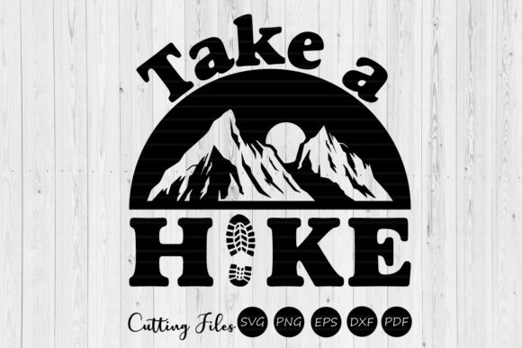 Download Free Take A Hike Digital Design Graphic By Hd Art Workshop Creative for Cricut Explore, Silhouette and other cutting machines.