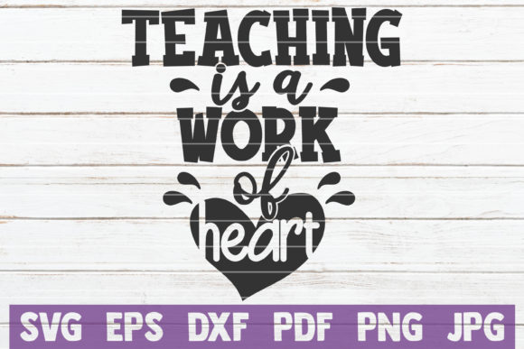 Download Free Teaching Is A Work Of Heart Svg Graphic By Mintymarshmallows for Cricut Explore, Silhouette and other cutting machines.
