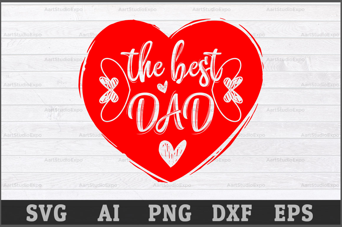 Download Free The Best Dad Svg Cutting Files Graphic By Aartstudioexpo for Cricut Explore, Silhouette and other cutting machines.