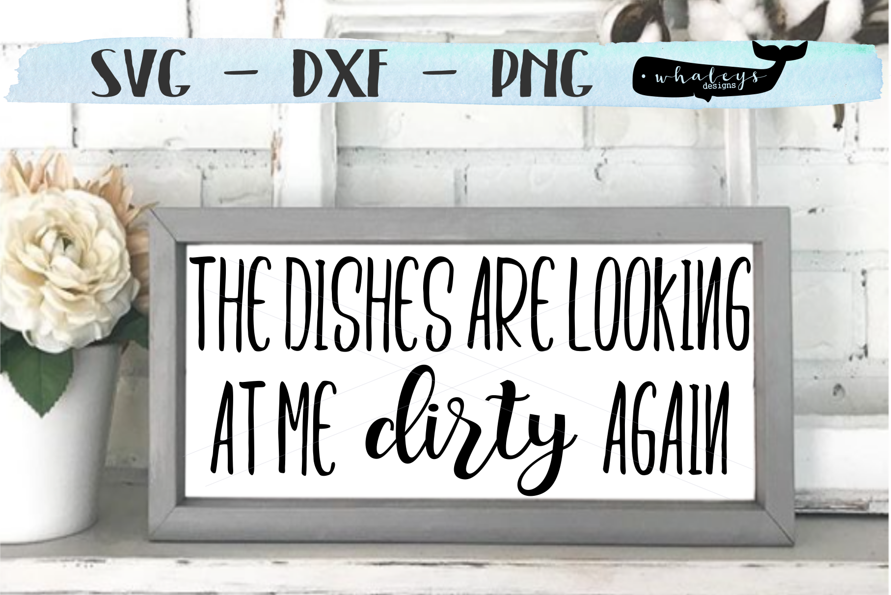 Download Free The Dishes Are Looking At Me Dirty Again Graphic By for Cricut Explore, Silhouette and other cutting machines.