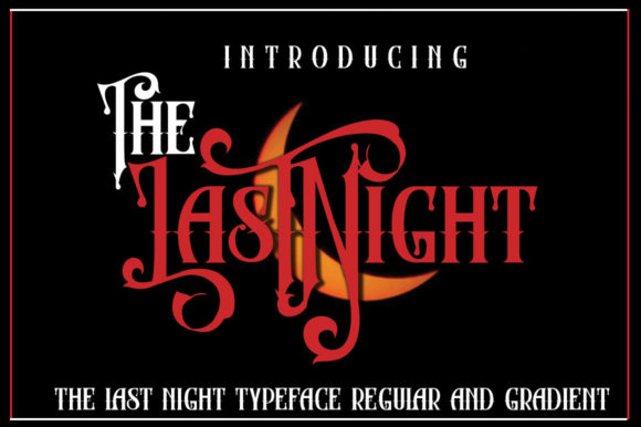 The Last Night Font By jehansyah251 Image 3