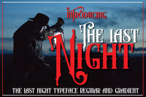 Print on Demand: The Last Night Display Font By jehansyah251