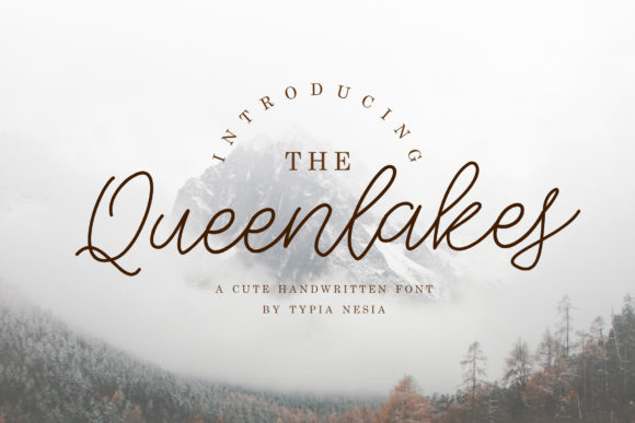 Print on Demand: The Queenlakes Script & Handwritten Font By Typia Nesia - Image 1