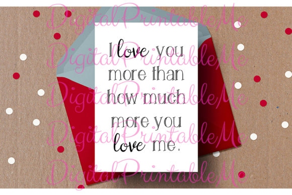 Download Free Valentine S Day Card I Love You More Graphic By for Cricut Explore, Silhouette and other cutting machines.