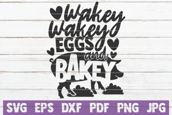 Wakey Wakey Eggs and Bakey SVG Graphic Graphic Templates By MintyMarshmallows - Image 1