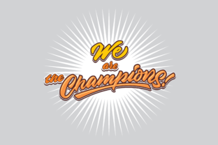 Download Free We Are The Champions Grafico Por Brothers Graphic Creative Fabrica for Cricut Explore, Silhouette and other cutting machines.