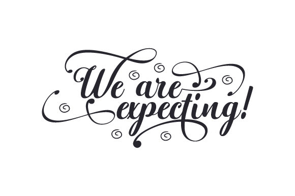 Download Free We Are Expecting Svg Cut File By Creative Fabrica Crafts for Cricut Explore, Silhouette and other cutting machines.