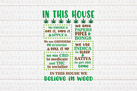 Download Free Weed Graphic By Kayla Griffin Creative Fabrica for Cricut Explore, Silhouette and other cutting machines.